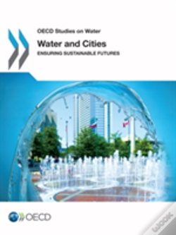 Wook.pt - Water And Cities: Ensuring Sustainable Futures