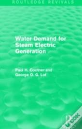 Water Demand For Steam Electric Generation