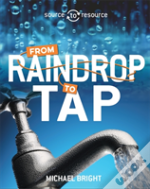 Water: From Raindrop To Tap