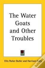 Water Goats And Other Troubles