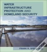 Water Infrastructure Protection And Homeland Security