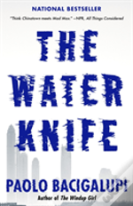 Water Knife The