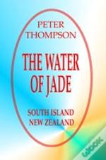 Water Of Jade - South Island,New Zealand