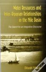 Water Resources And Inter-Riparian Relations In The Nile Basin