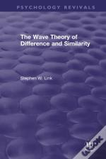 Wave Theory Of Difference And Similarity