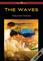 Waves (Wisehouse Classics Edition)