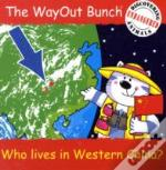 Wayout Bunch - Who Lives In Western China?