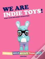 We Are Indie Toys