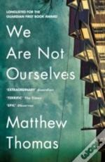 We Are Not Ourselves Pb