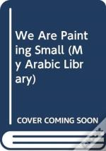We Are Painting Small
