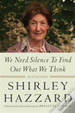 We Need Silence To Find Out What We Think