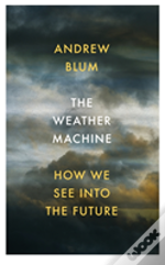 Weather Machine
