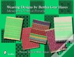 Weaving Designs By Bertha Gray Hayes