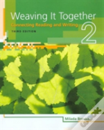 Weaving It Together 2 Studentbook 3e
