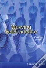 Weaving Self-Evidence