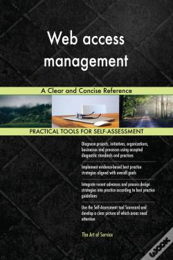 Wook.pt - Web Access Management A Clear And Concise Reference