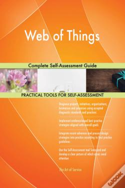 Wook.pt - Web Of Things Complete Self-Assessment Guide