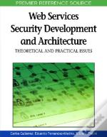 Web Services Security Development And Architecture