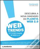 Web Trends - 10 Cases Made in Web 2.0