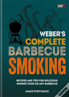 Weber'S Complete Bbq Smoking