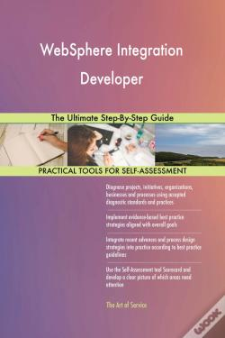 Wook.pt - Websphere Integration Developer The Ultimate Step-By-Step Guide