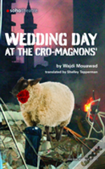 Wedding Day At The Cro-Magnons