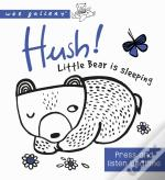 Wee Gallery Sound Book: Hush! Little Bear Is Sleeping