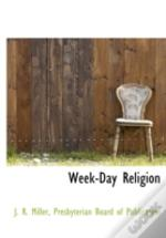 Week-Day Religion