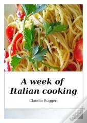 Week Of Italian Cooking
