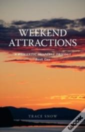Weekend Attractions