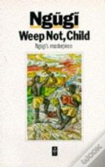Weep Not, Child
