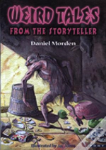 Weird Tales From The Storyteller