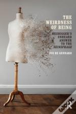 Weirdness Of Being