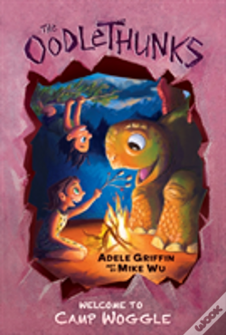 Wook.pt - Welcome To Camp Woggle (The Oodlethunks, Book 3)