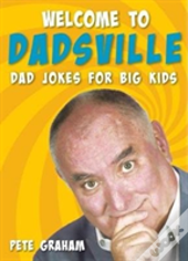 Welcome To Dadsville