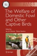 Welfare Of Domestic Fowl & Other Captive