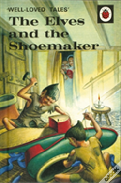 Wook.pt - Well-Loved Tales: The Elves And The Shoemaker