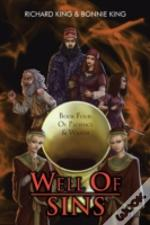 Well Of Sins: Book Four: Of Patience & W