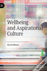 Wellbeing And Aspiration Culture