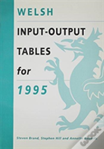 Welsh Input-Output Tables For 1995