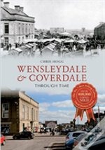 Wensleydale & Coverdale Through Time