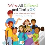 We'Re All Different And That'S Ok