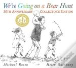 Were Going On A Bear Hunt Collectors Edt