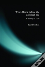 West Africa Before The Colonial Era