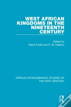 Wook.pt - West African Kingdoms In The Nineteenth Century