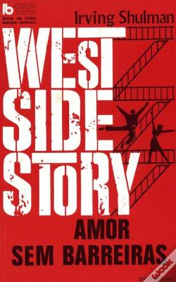 Wook.pt - West Side Story: Amor Sem Barreiras