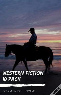 Wook.pt - Western Fiction 10 Pack: 10 Full Length Classic Westerns