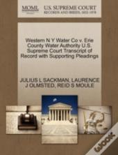 Western N Y Water Co V. Erie County Water Authority U.S. Supreme Court Transcript Of Record With Supporting Pleadings