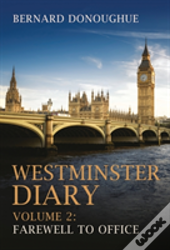 Westminster Diary Volume 2