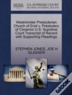 Westminster Presbyterian Church Of Enid V. Presbytery Of Cimarron U.S. Supreme Court Transcript Of Record With Supporting Pleadings